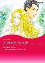 Un amour a épanouir Vol. 2: Triple Trouble