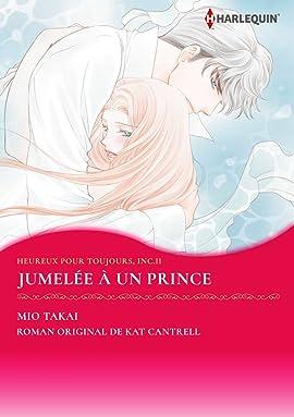 Jumelée à un prince Vol. 2: Happily Ever After, Inc.