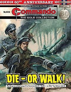 Commando No.5448: Die - Or Walk!