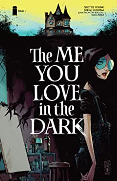 The Me You Love In The Dark #1 (of 5)