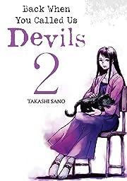 Back When You Called Us Devils Vol. 2