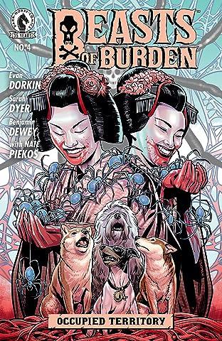 Beasts of Burden: Occupied Territory #4