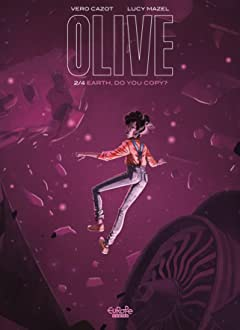 Olive Vol. 2: Earth, Do You Copy?
