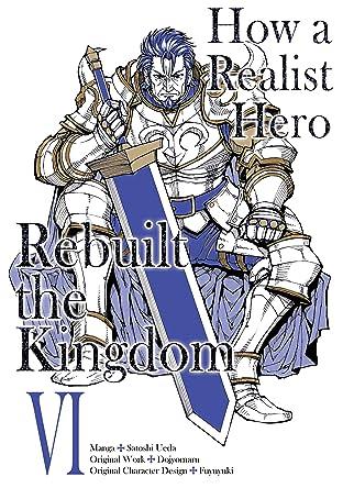 How a Realist Hero Rebuilt the Kingdom Vol. 6