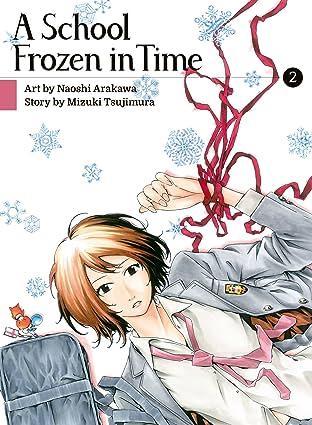 A School Frozen in Time Vol. 2