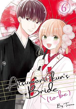 Atsumori-kun's Bride to Be Vol. 6