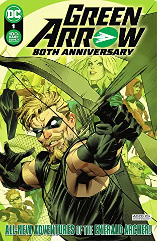 Green Arrow 80th Anniversary 100-Page Super Spectacular (2021) No.1