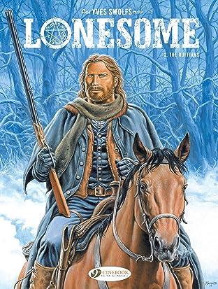 Lonesome Vol. 2: The Ruffians
