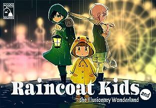 Raincoat Kids and the Illusionary Wonderland Vol. 2