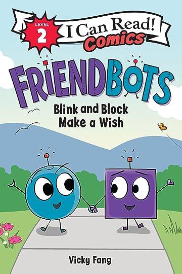Friendbots: Blink and Block Make a Wish EPB