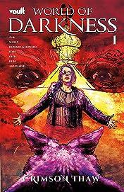 World of Darkness: Crimson Thaw #1