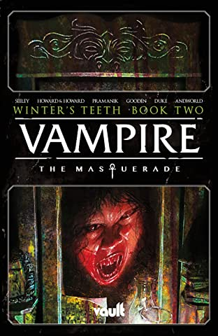 Vampire: The Masquerade—Winter's Teeth Vol. 2: Winter's Teeth