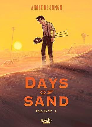 Days of Sand Vol. 1: Part 1