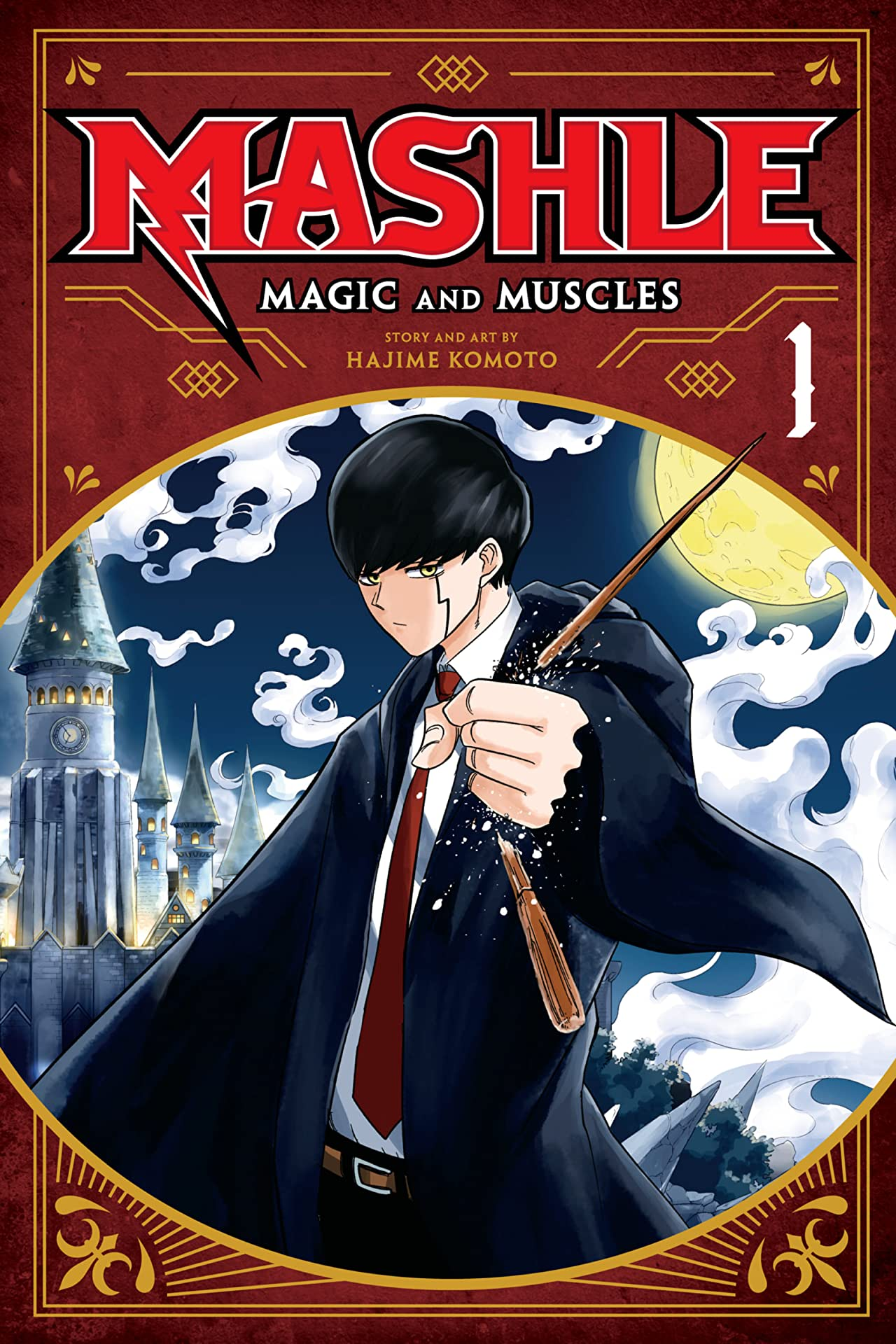 Mashle: Magic and Muscles Vol. 1: Mash Burnedead And The Body Of The Gods