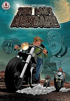 The Last Mundane #2