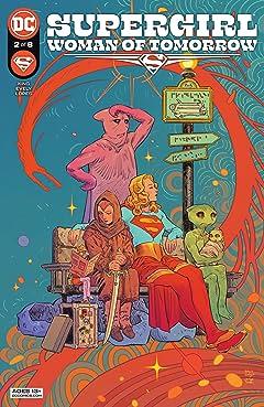 Supergirl: Woman of Tomorrow (2021-) #2