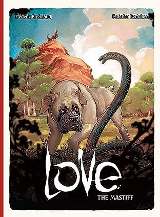 Love: The Mastiff