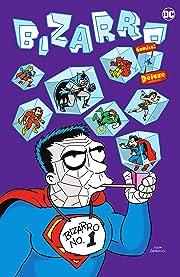 Bizarro Comics: The Deluxe Edition