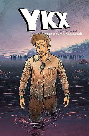 YKX - The Adventures of Yorn Kayrah Xemovrah #02