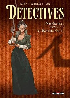 Détectives Vol. 1: Miss Crumble - Le Monstre botté