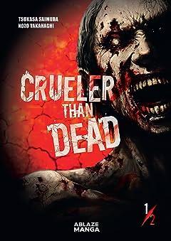 Crueler Than Dead Tome 1