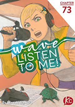 Wave, Listen to Me! #73