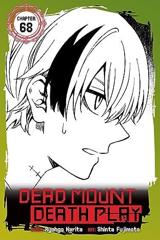 Dead Mount Death Play #68