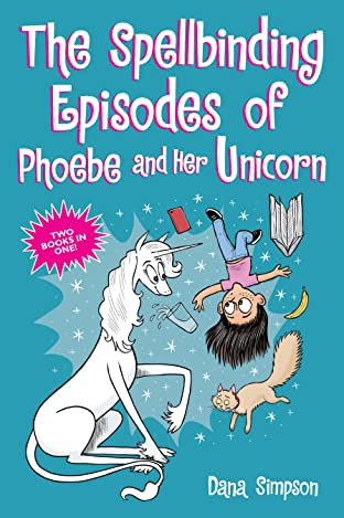 The Spellbinding Episodes of Phoebe and Her Unicorn
