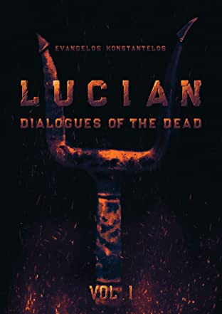 LUCIAN: DIALOGUES OF THE DEAD Vol. 1
