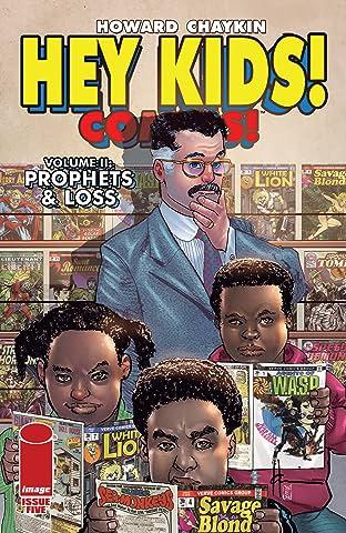 Hey Kids! Comics! Vol. II: Prophets & Loss #5 (of 6)