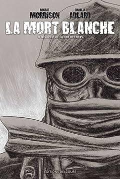 La Mort blanche - Chronique de la Der des Ders