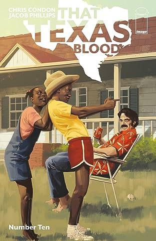 That Texas Blood No.10