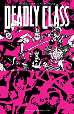 Deadly Class Vol. 10: Save Your Generation