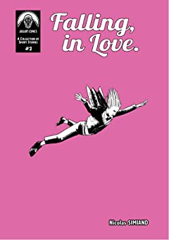 A Collection of Short Comics Vol. 2: Falling, in Love
