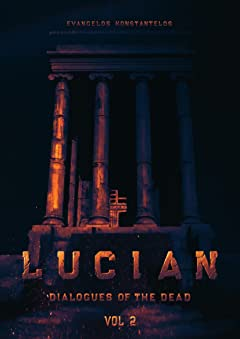 LUCIAN: DIALOGUES OF THE DEAD Vol. 2