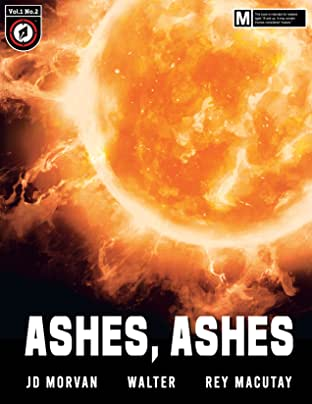 Ashes, Ashes #2