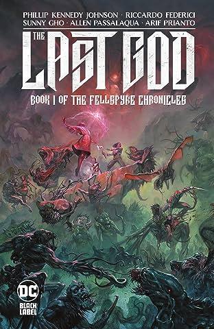 The Last God (2019-) Tome 1: Book I of the Fellspyre Chronicles
