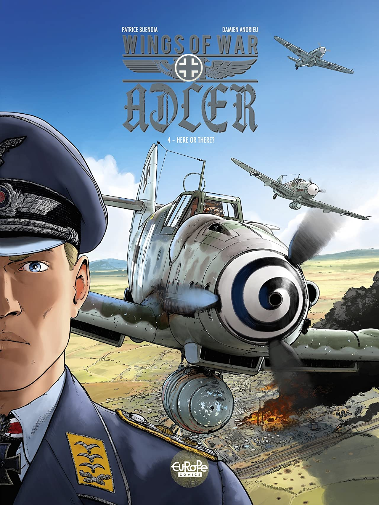 Wings of War Adler Vol. 4: Here or There?