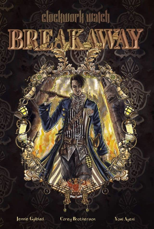 Clockwork Watch Vol. 2: Breakaway