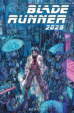 Blade Runner 2029 Vol. 2: Echoes