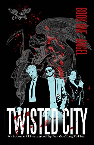 Twisted City Tome 1: Book One