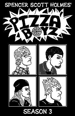 Pizza Boyz - Season 3 - Graphic Novel Tome 3