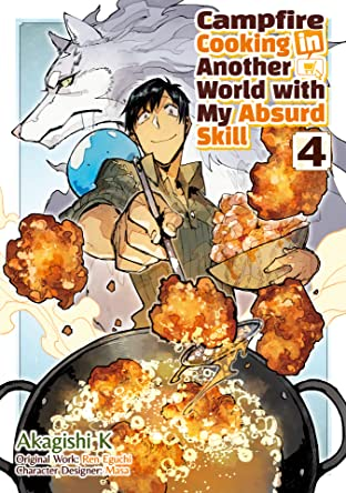 Campfire Cooking in Another World with my Absurd Skill (MANGA) Vol. 4