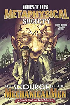 Boston Metaphysical Society: Scourge of the Mechanical Men