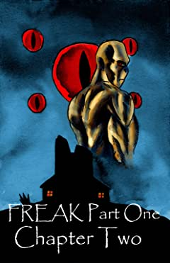 FREAK Part One Vol. 2: Chapter Two