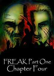 FREAK Part One Tome 4: Chapter Four