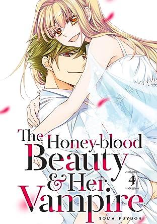The Honey-blood Beauty & Her Vampire Vol. 4