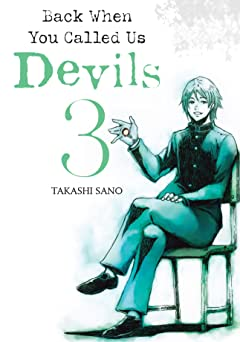 Back When You Called Us Devils Tome 3