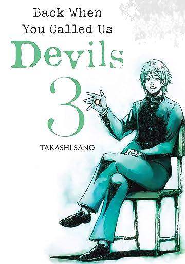 Back When You Called Us Devils Vol. 3