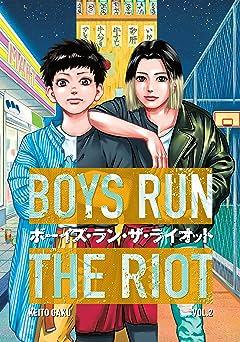 Boys Run the Riot Tome 2